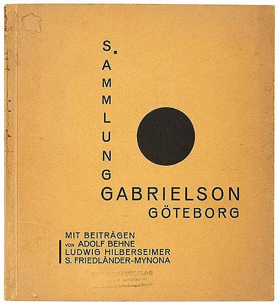 Bauhaus - - Sammlung Gabrielson, Göteborg. Mit Beiträgen von Adolf Behne, L
