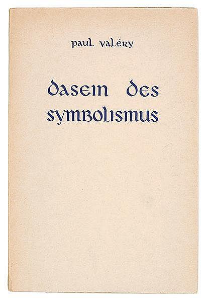 Valéry, Paul. Dasein des Symbolismus. Übertragen von Wolfgang Cordan. (Amst