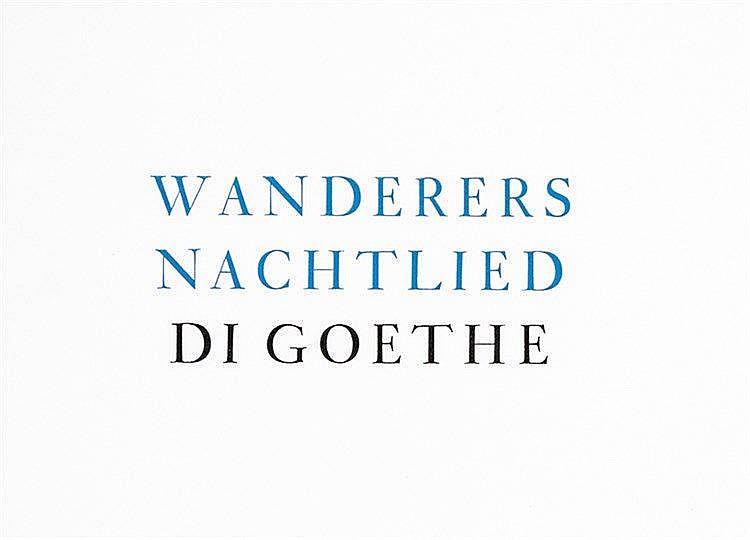 Goethe, Johann Wolfgang von. Wanderers Nachtlied. Ausgabe für Alberto und E