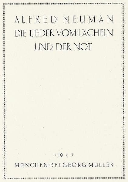 Georg-Müller-Verlag - - Neumann, Alfred. Die Lieder vom Lächeln und der Not