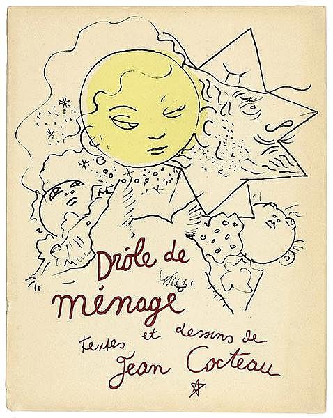 Cocteau, Jean. Drôle de Ménage. Textes et dessins. Mit 30 getönten Original