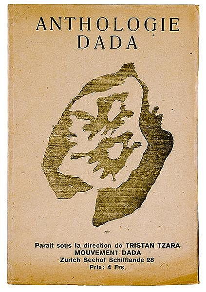 DADA - - Anthologie Dada. Para�t sous la direction de Tristan Tzara. Mit 7