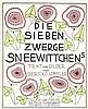 Wiener Werkstätte - - Löffler, Bertold. Die sieben Zwerge Sneewitchens. Tex