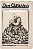 Malik-Verlag - - Der Gegner. Jg. 3 (1922), Heft 3. Mit dem satirischen Teil