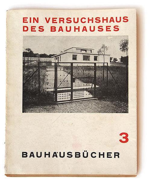 Meyer, Adolf  Ein Versuchshaus des Bauhauses i
