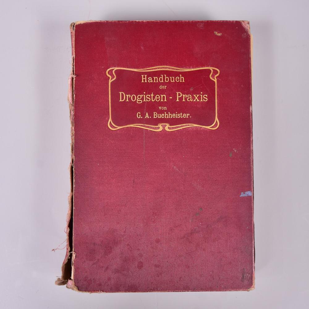 """""""Handbuch der Drogisten-Praxis"""" v. G.A. Buchheister, erster Teil, Verlag J. Springer Berlin, 1906, 8. Auflage, stark gebrauchter Zustand"""