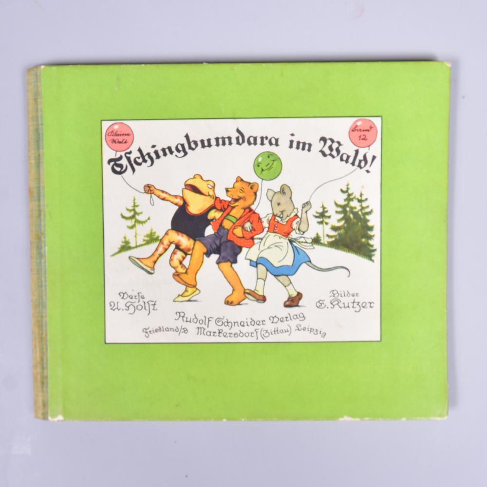 """""""Tschingbumdara im Wald"""", Adolf Holst, Bilder Ernst Kutzen, Rudolf Schneider Verlag 1934 Markersdorf Zittau, Kleine Welt Band 12, sehr schöner Zustand"""