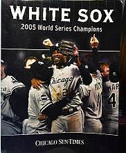 2005 Chicago White Sox World Series Commemorative Magazine