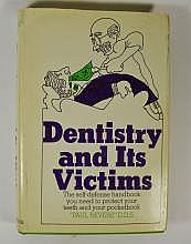Dentistry and Its Victims