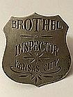 Rare Old West Kansas City Brothel Inspector Badge