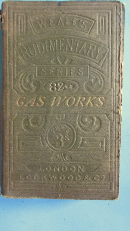Treatise on Gas Works ~ 1871