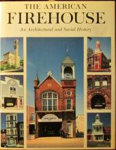The American Firehouse