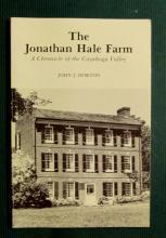 The Jonathan Hale Farm Chronicle Cuyahoga Valley