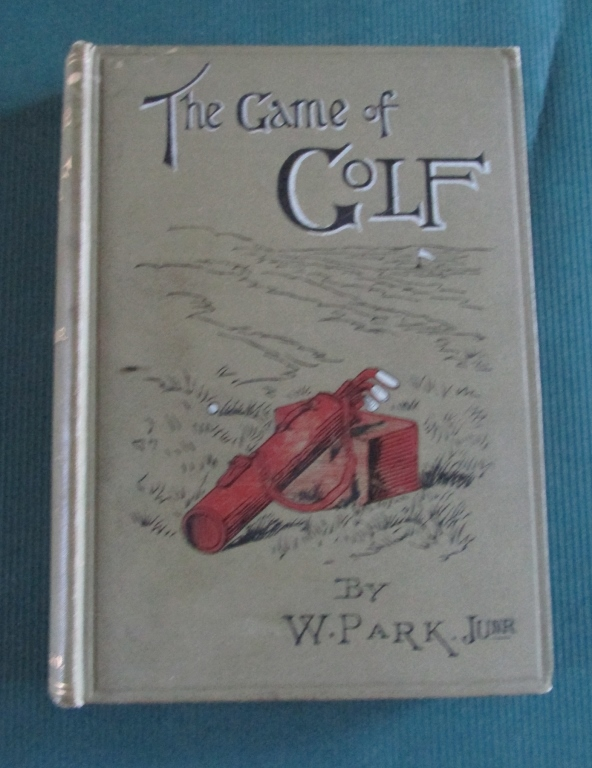 The Game of Golf - William Park - 1896