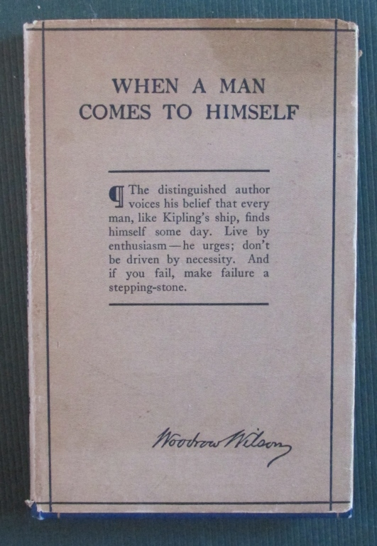 When a Man Comes To Himself - Woodrow Wilson