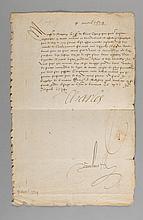 CHARLES IX. Lettre signée « Charles » au comte de Matignon . Château de Vincennes, 9 avril 1574. 1/2 p. in-folio, adresse au dos, plis renforcés et pâle mouillure marginale. Lettre signée par le roi dans les derniers jours de sa vie , alors qu'il