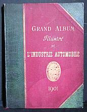 Le Grand Album illustré de l'industrie automobile de l'Automobile Club de France 1901.