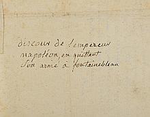 ADIEUX DE FONTAINEBLEAU. - Deux manuscrits de la même main. [Probablement 1814]. Chacun une page in-folio sur le même papier vergé, filigrané l'un au monogramme « LR » et l'autre à l'aigle impériale. 1 000/1 500 € MANUSCRITS RELATANT LE DEPART