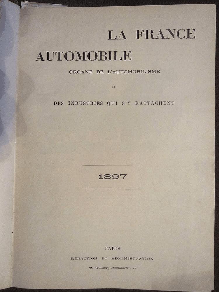 La France Automobile 1897,  2 ème année, 52 numéros, reliée en 1 volume.