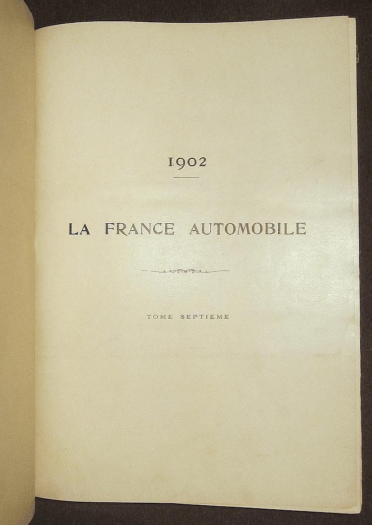 La France Automobile 1902,  7 ème année, 52 numéros, reliée en 1 volume.