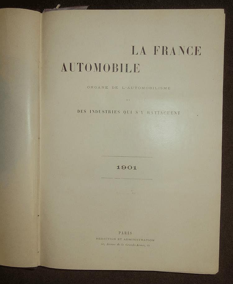 La France Automobile 1901, 6 ème année, 52 numéros, reliée en 1 volume.