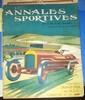 LES ANNALES SPORTIVES DE LYON ET DU SUD EST Lot de 7 numéros de 1914 dont le numéro spécial du Grand Prix de l'ACF 1914