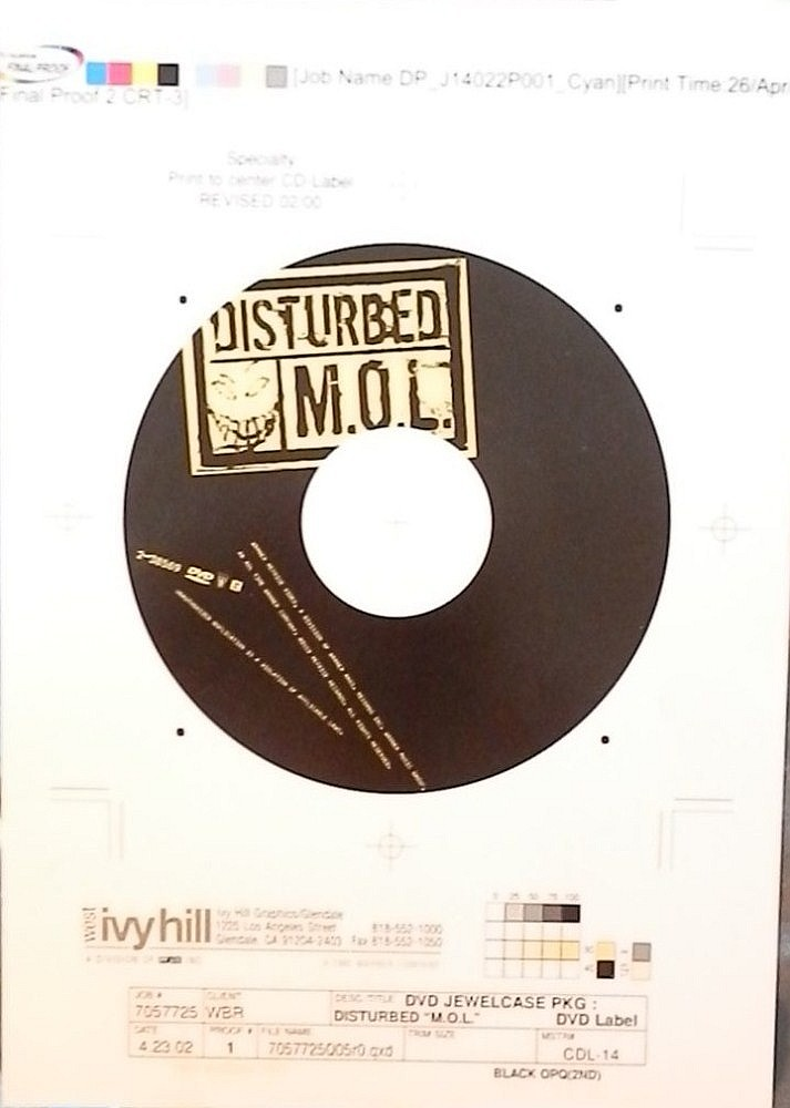 DISTURBED AN ORIGINAL PROOF FOR THE DVD LABEL FOR M.O.L.