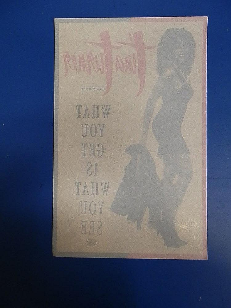 Tina Turner promotional window sticker for - What you get is what you see.