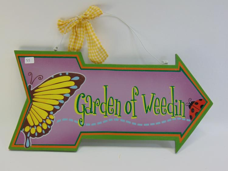 Garden Of Weedin Wood Arrow Sign