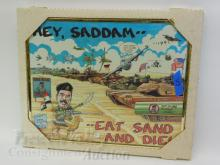 Lot 169: Hey Saddam…Eat Sand and Die MG Conrad Iraq War Print