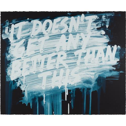 MEL BOCHNER - It Doesn't Get Any Better Than This, 2014