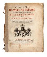 Giovenazzi Vito Maria. Della città di Aveia ne Vestini ed altri luoghi di antica memoria. Dissertazione. In Roma: Nella stamperia di Giovanni Zempel, 1773.