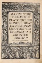 Maximus Tyrius. Sermones è Graeca in Latinam linguam versi Cosmo Paccio interprete. (Al colophon:) Basileae: ex aedibus nostris [Johann Froben], 1519.