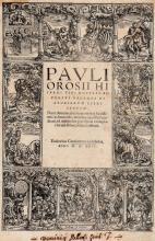 Orosius Paulus. Adversus paganos historiarum libri septem. Nunc demum ab innumeris... [Koln]: Eucharius Cervicornus excudebat, 1526.