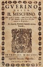 Andrea da Barberino. Guerino detto il Meschino... Et diverse Vittorie havute contra Turchi. In Trevigi: Appresso Francesco Righettini, 1663.