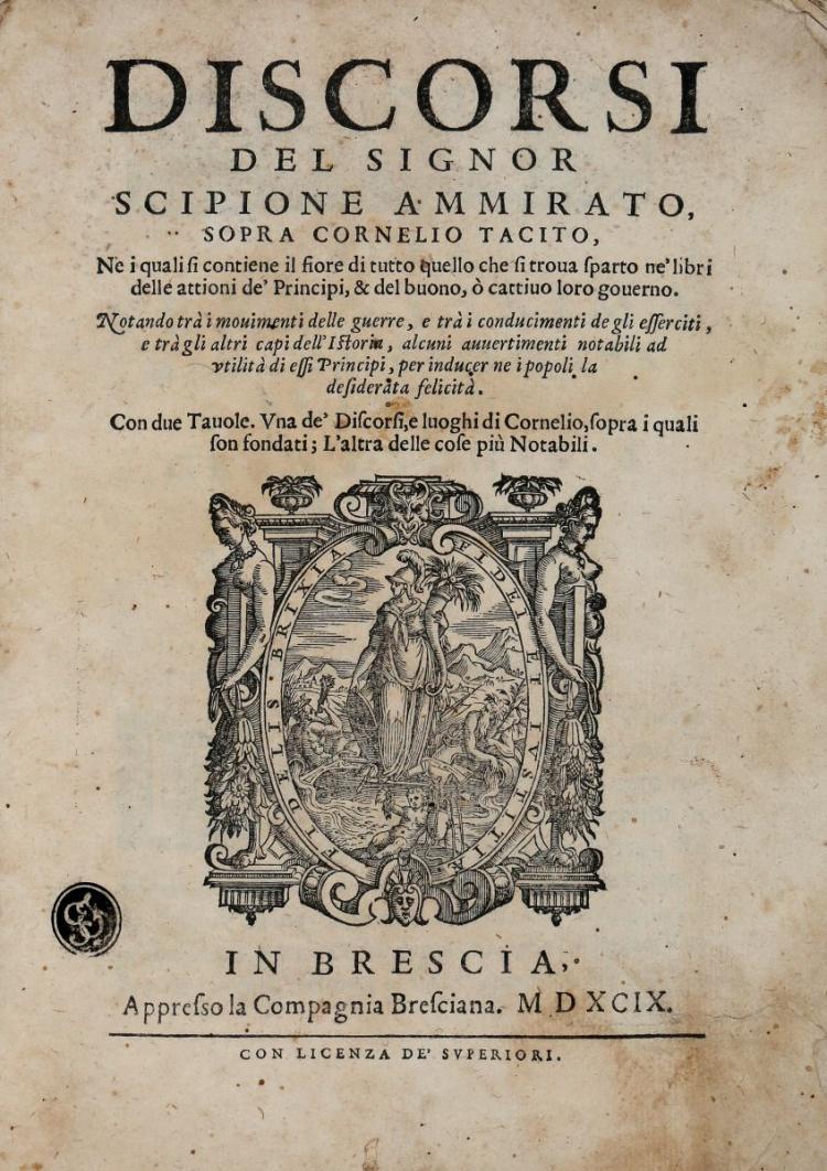 Ammirato Scipione. Discorsi... In Brescia: appresso la Compagnia Bresciana, 1599