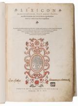 Arlenius Arnoldus. Lexicon Graecolatinum, post omnes hactenus editiones maxima iam recens accessione ex praestantissimis Graecis ac Latinis scriptoribus locupletarum... Venetiis: Apud Alexandrum Bruciolum, 1546