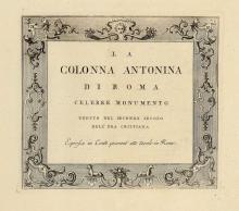 Bellori Giovanni Pietro. La Colonna Antonina di Roma... Espressa in Cento quarant'otto tavole in rame. [Roma: 1780 ca]