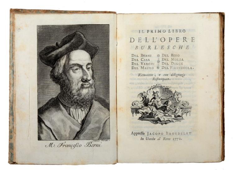 Berni Francesco. Il primo [-terzo] libro dell'Opere burlesche.... In Usecht al Reno [i.e. Roma]: appresso Jacopo Broedelet, 1771