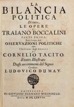 Boccalini Traiano. La Bilancia Politica di tutte le opere... Parte Prima [-Terza]. Castellana [i.e. Ginevra]: Per Giovanni Hermano Widerhold, 1678