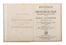 Borelli Giovanni Alfonso. Historia et Meteorologia incendii Aetnaei anni 1669... Regio Iulio: In Officina Dominici Ferri, 1670
