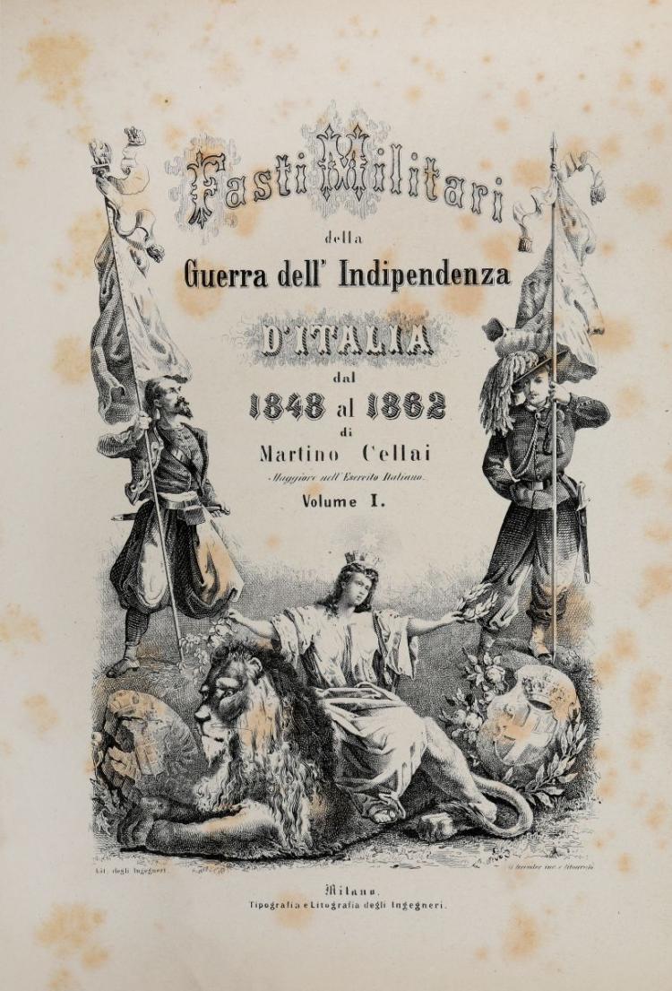 Cellai Martino. Fasti militari della guerra dell'indipendenza d'Italia dal 1848 al 1862... Milano: Tipografia e Litografia degli Ingegneri, [1863-1868]