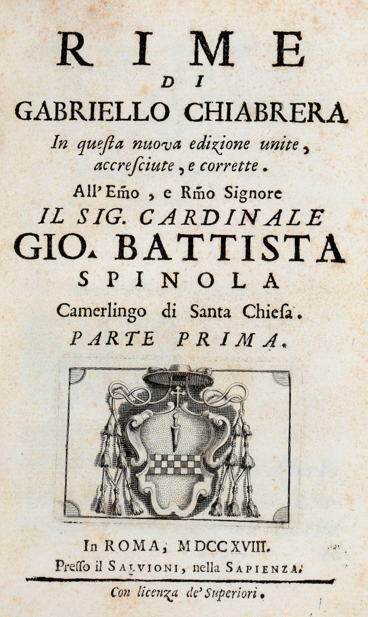 Chiabrera Gabriello. Rime... Parte prima [-terza]. In Roma: presso il Salvioni, nella Sapienza, 1718