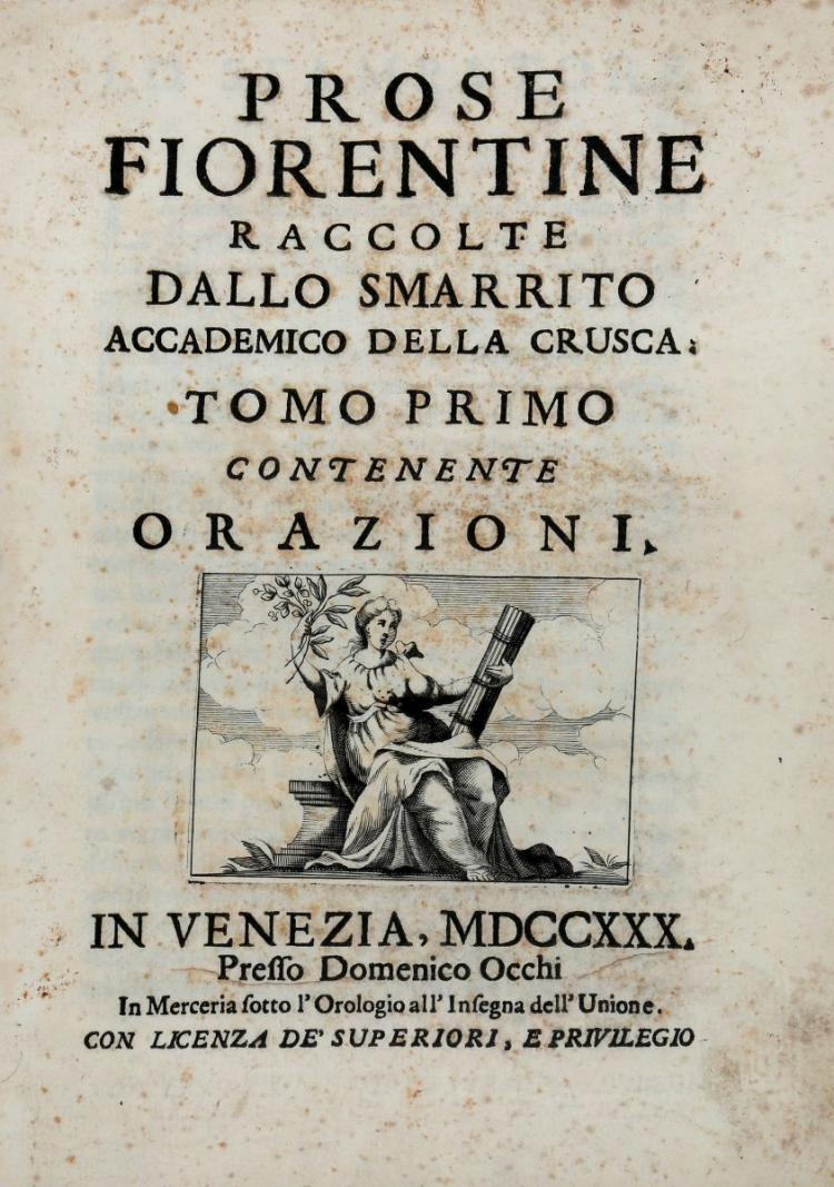 Dati Carlo Roberto. Prose Fiorentine raccolte dallo Smarrito Accademico della Crusca. In Venezia: Presso Domenico Occhi, 1730-1734