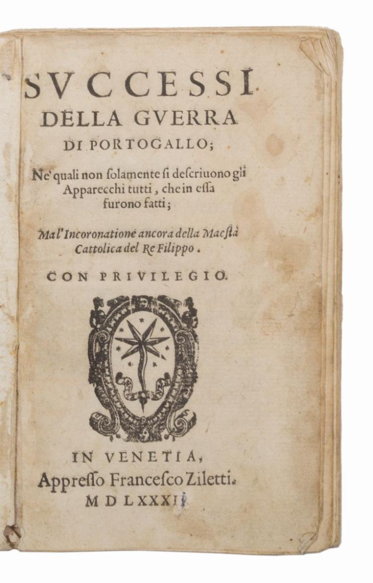 Diaz de Vargas Francisco. Successi della Guerra di Portogallo... In Venetia: Appresso Francesco Ziletti, 1582
