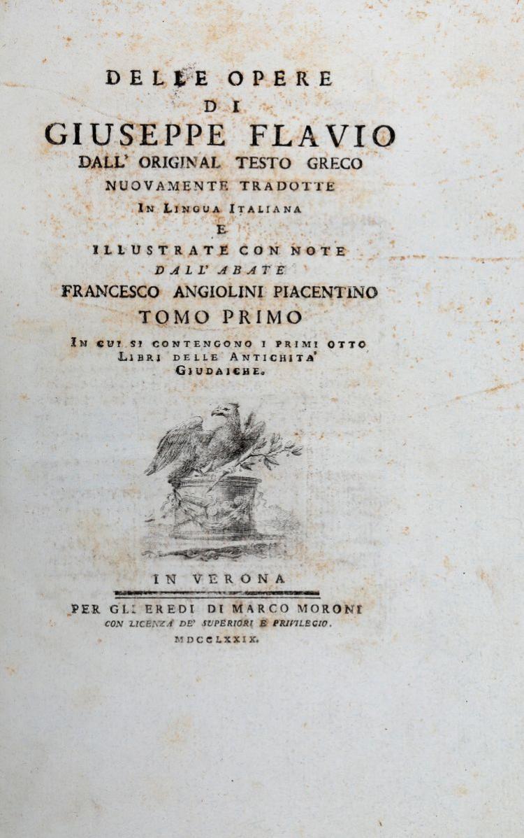 Iosephus Flavius. Delle Opere...dall'original testo Greco nuovamente tradotte...  In Verona: Per gli Eredi di Marco Moroni, 1779-1780
