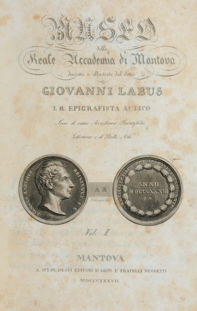 Labus Giovanni. Museo della Reale Accademia di Mantova... Vol. I [-III]. Mantova: a spese degli editori D'Arco e fratelli Negretti, 1837