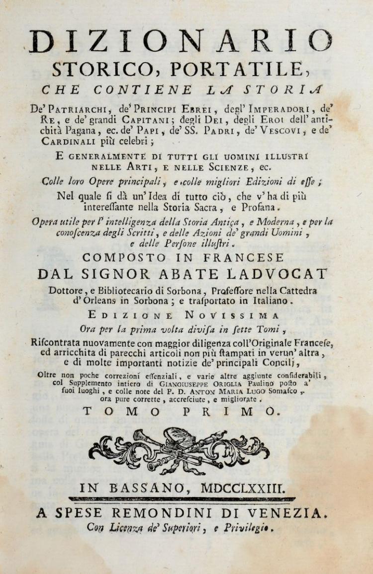 Ladvocat Jean Baptiste. Dizionario storico, portatile... Tomo Primo [-Settimo]. In Bassano: A spese Remondini, 1773