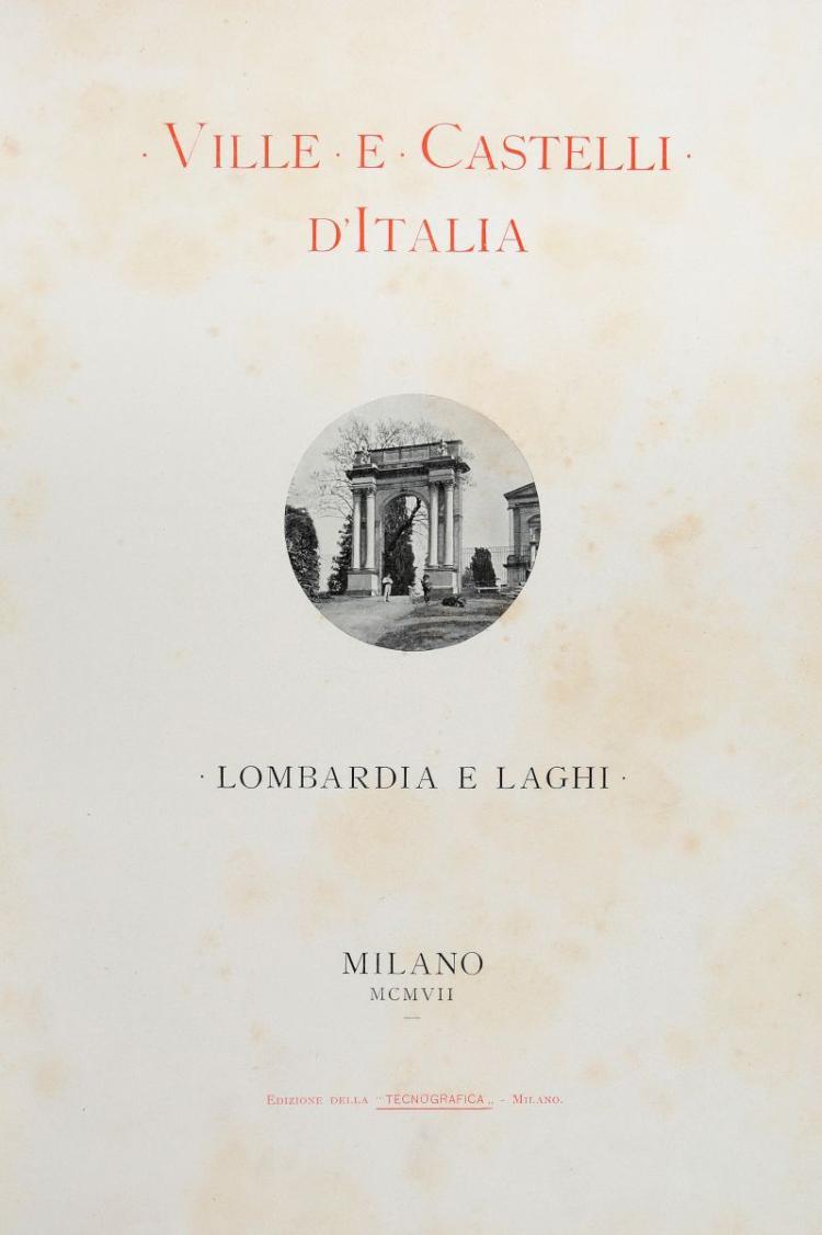 Lombardia. Ville e castelli d'Italia. Lombardia e laghi. Milano: Edizione della Tecnografica, 1907