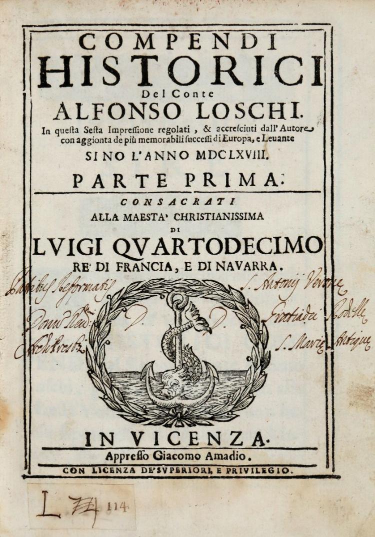 Loschi Alfonso. Compendi historici...Parte prima [-seconda]. In Vicenza: appresso Giacomo Amadio, 1668
